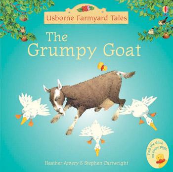 Grumpy Goat, the (Mini Farmyard Tales) heather amery farmyard tales kitten s day out