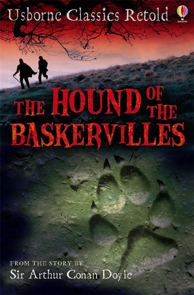 Hound of the Baskervilles  (classics retold)  HB the hound of the baskervilles