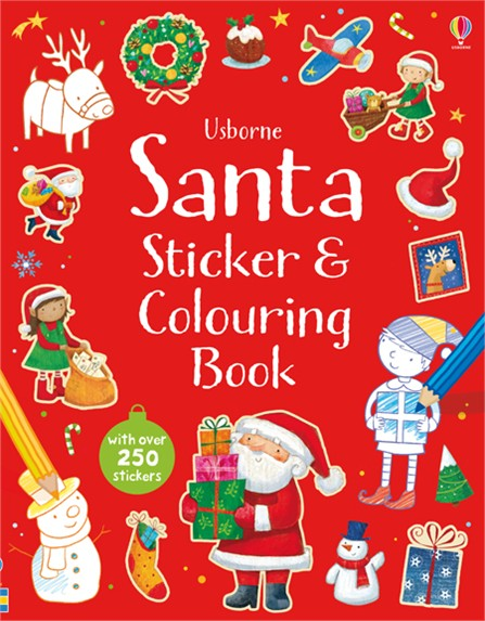 Santa sticker and colouring book the usborne fantastic colouring and sticker book