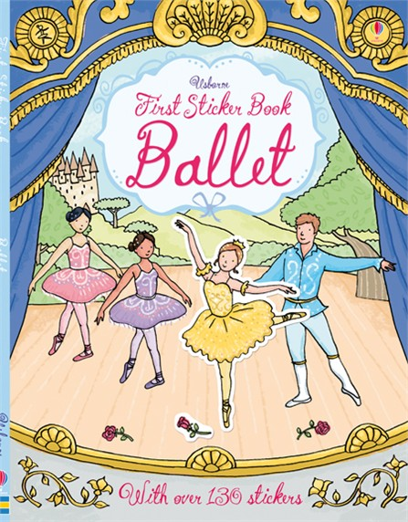 First Sticker Book: Ballet first sticker book cities of the world