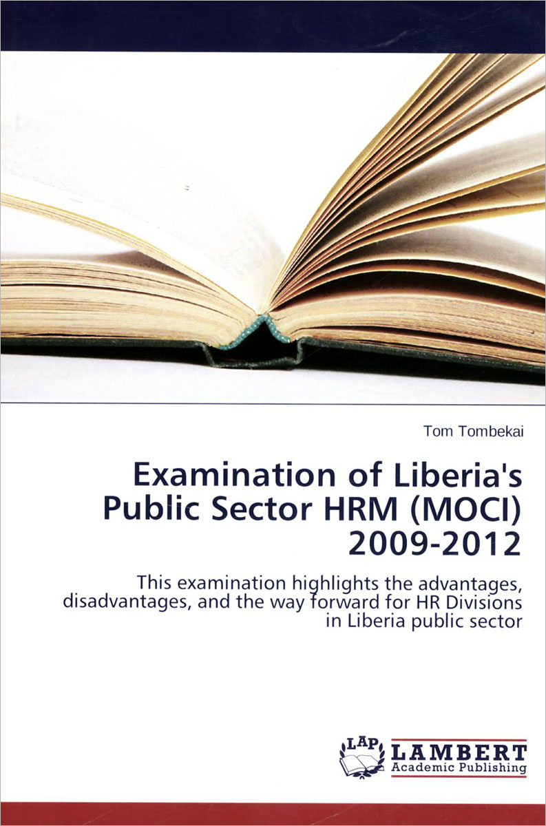 Examination of Liberias Public Sector HRM (MOCI): 2009-2012