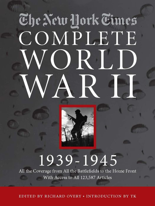 New York Times The Complete World War II, 1939-1945, The herbert george wells the war of the worlds