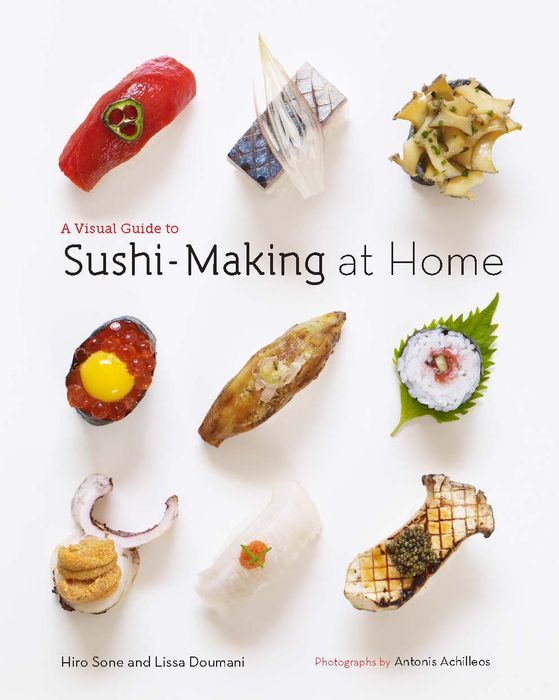 A Visual Guide to Sushi-Making at Home sun sushi