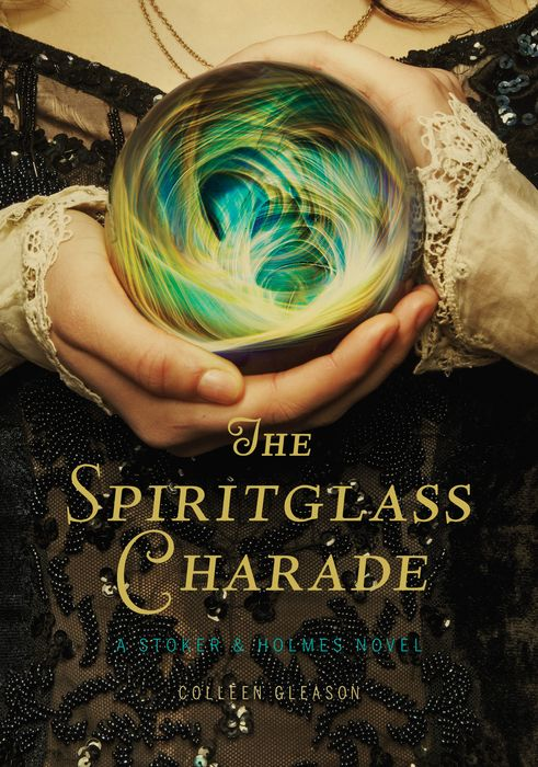 Spiritglass Charade: A Stoker & Holmes Novel, The dayle a c the adventures of sherlock holmes рассказы на английском языке