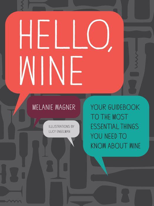 Hello, Wine hello wine