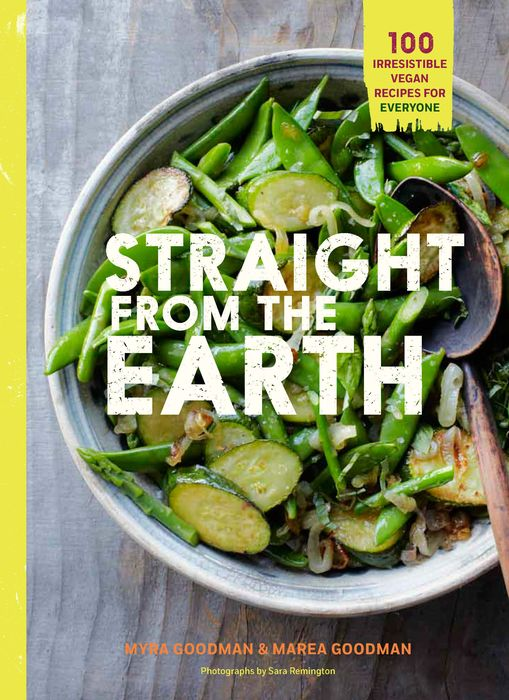 Straight from the Earth daughter of heaven a memoir with earthly recipes
