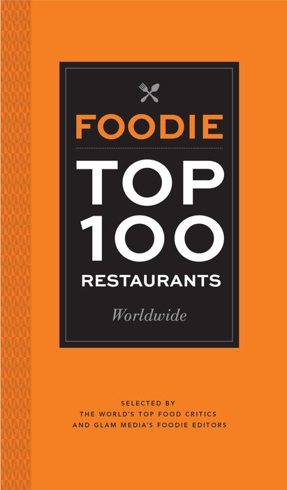 Foodie Top 100 Restaurants the critic