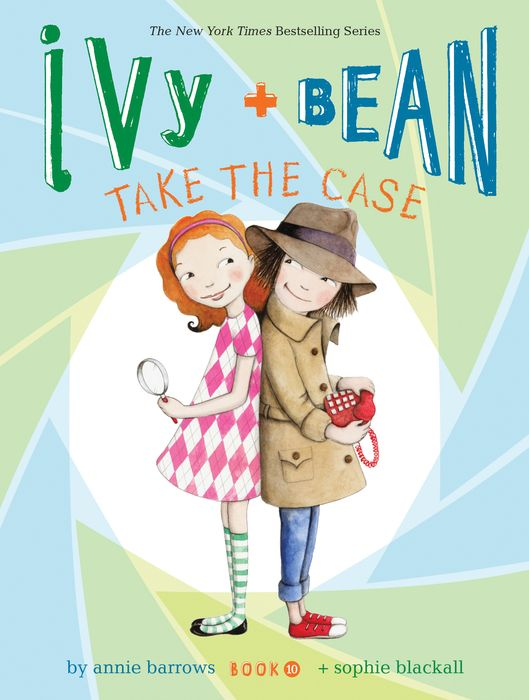 Ivy and Bean Take the Case take ivy