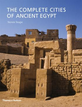 The Complete Cities of Ancient Egypt the complete q