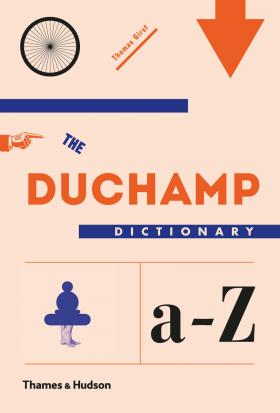 The Duchamp Dictionary a to z great modern artists