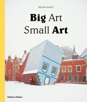 Big Art: Small Art
