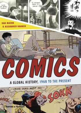 Comics: A Global History, 1968 to the Present the dc comics guide to coloring and lettering comics