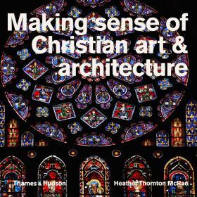 Making sense of Christian art & architecture sense of evil