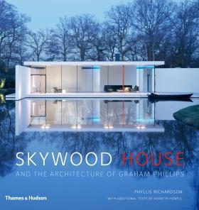 Skywood House: And the Architecture of Graham Phillips.