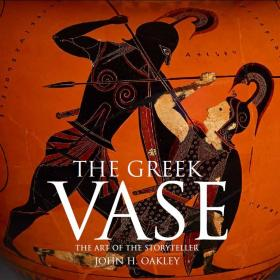 The Greek Vase: Art of the Storyteller greek iambic poetry – from the seventh to the fifth centuries bc l259 trans west greek