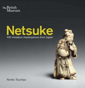 Netsuke: 100 miniature masterpieces from Japan miniatures from the time of marie antoinette in the tansey collection