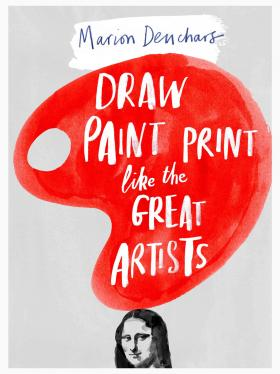 Draw Paint Print Like the Great Artists various artists various artists mamma roma addio