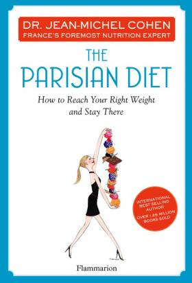 The Parisian Diet bear grylls extreme food what to eat when your life depends on it