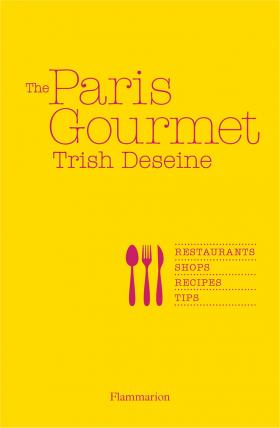 The Paris Gourmet an illustrated guide to cocktails 50 classic cocktail recipes tips and tales