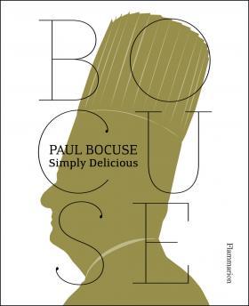 Paul Bocuse: Simply Delicious paul bocuse simply delicious