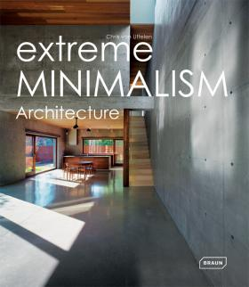 Extreme Minimalism: Architecture smart buildings systems for architects owners and builders
