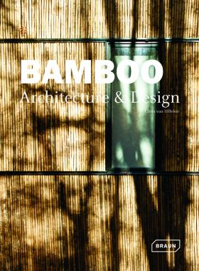 Bamboo: Architecture & Design (Architecture & Materials)