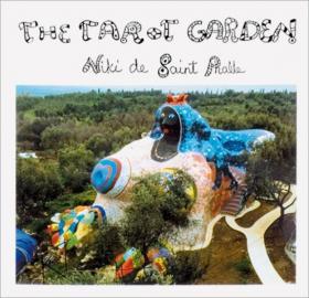 The Tarot Garden the kissing garden