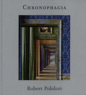 Robert Polidori: Chronophagia: Selected Works 1984-2009 mcreynolds robert thirty years on the frontier