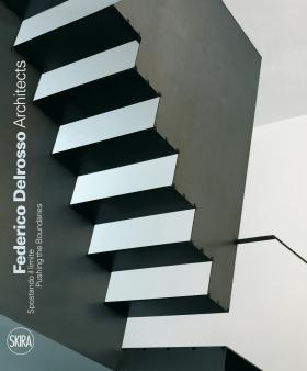 Federico Delrosso Architects: Pushing the Boundaries architectural surfaces – details for artists architects and designers cd
