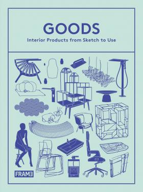 Goods: Interior Products from Sketch to Use venture to the interior