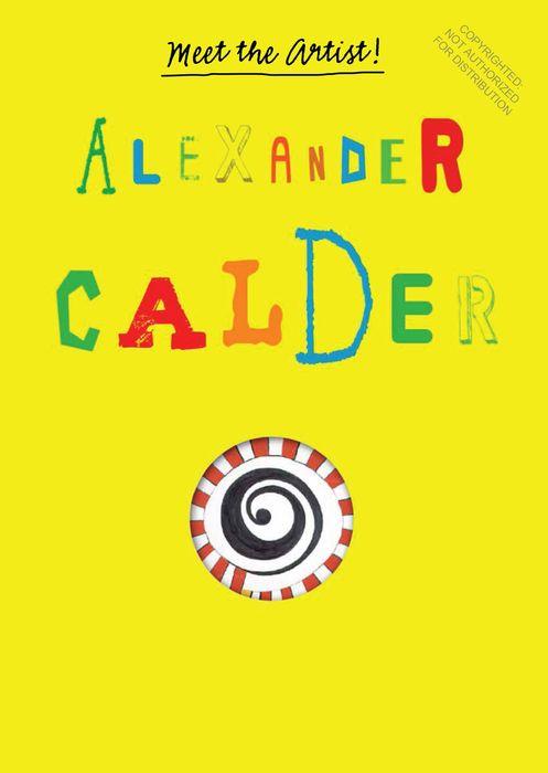 Meet the Artist Alexander Calder meet the artist henri matisse