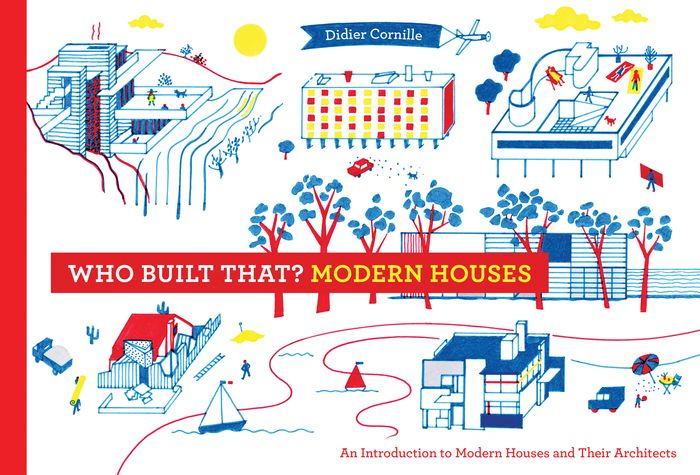 Who Built That? Modern Houses concepts of modern art from fauvism to postmodernism