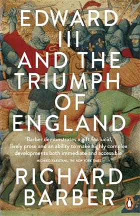 Edward III and the Triumph of England edward l keenan josef dobrovsky and the origins of the igor tale