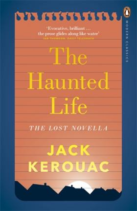The Haunted Life: The Lost Novella the haunted
