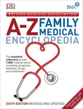 BMA A-Z Family Medical Encyclopedia