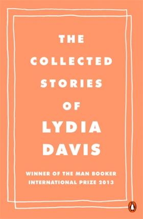 The Collected Stories of Lydia Davis the collected short stories of louis l amour volume 6