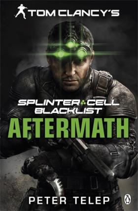 Tom Clancy's Splinter Cell: Blacklist Aftermath tom clancy's splinter cell 3d