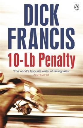 10-Lb Penalty dick francis 10lb penalty