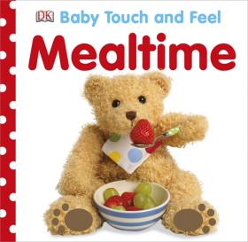 Baby Touch and Feel Mealtime touch and feel dinosaur touch