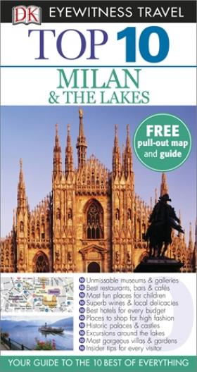 DK Eyewitness Top 10 Travel Guide: Milan & the Lakes dk eyewitness top 10 travel guide milan