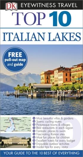 DK Eyewitness Top 10 Travel Guide: Italian Lakes dk eyewitness top 10 travel guide milan