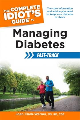 The Complete Idiot's Guide to Managing Diabetes Fast-Track alison green managing to change the world the nonprofit manager s guide to getting results