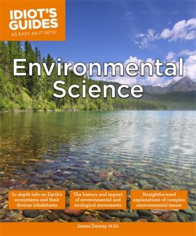 Idiot's Guides: Environmental Science alecia spooner m environmental science for dummies