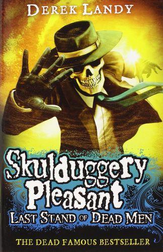 Skulduggery Pleasant 8: Last Stand of Dead Men