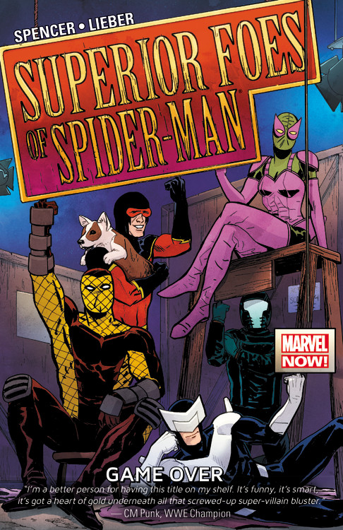 The Superior Foes of Spider-Man Vol. 3 the superior spider man volume 3 no escape