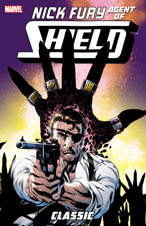 Nick Fury, Agent of S.H.I.E.L.D. Classic Volume 3 fear agent volume 6 out of step