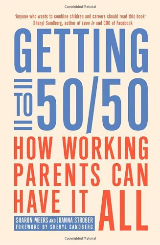 Getting to 50/50: How working parents can have it all jim hornickel negotiating success tips and tools for building rapport and dissolving conflict while still getting what you want