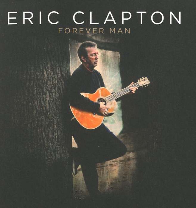 Эрик Клэптон Eric Clapton. Forever Man (2 CD) эрик клэптон eric clapton give me strength the 74 75 studio recordings 2 cd