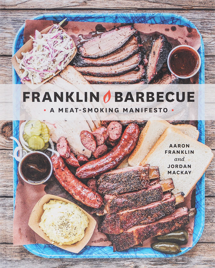 Franklin Barbecue: A Meat-Smoking Manifesto hack