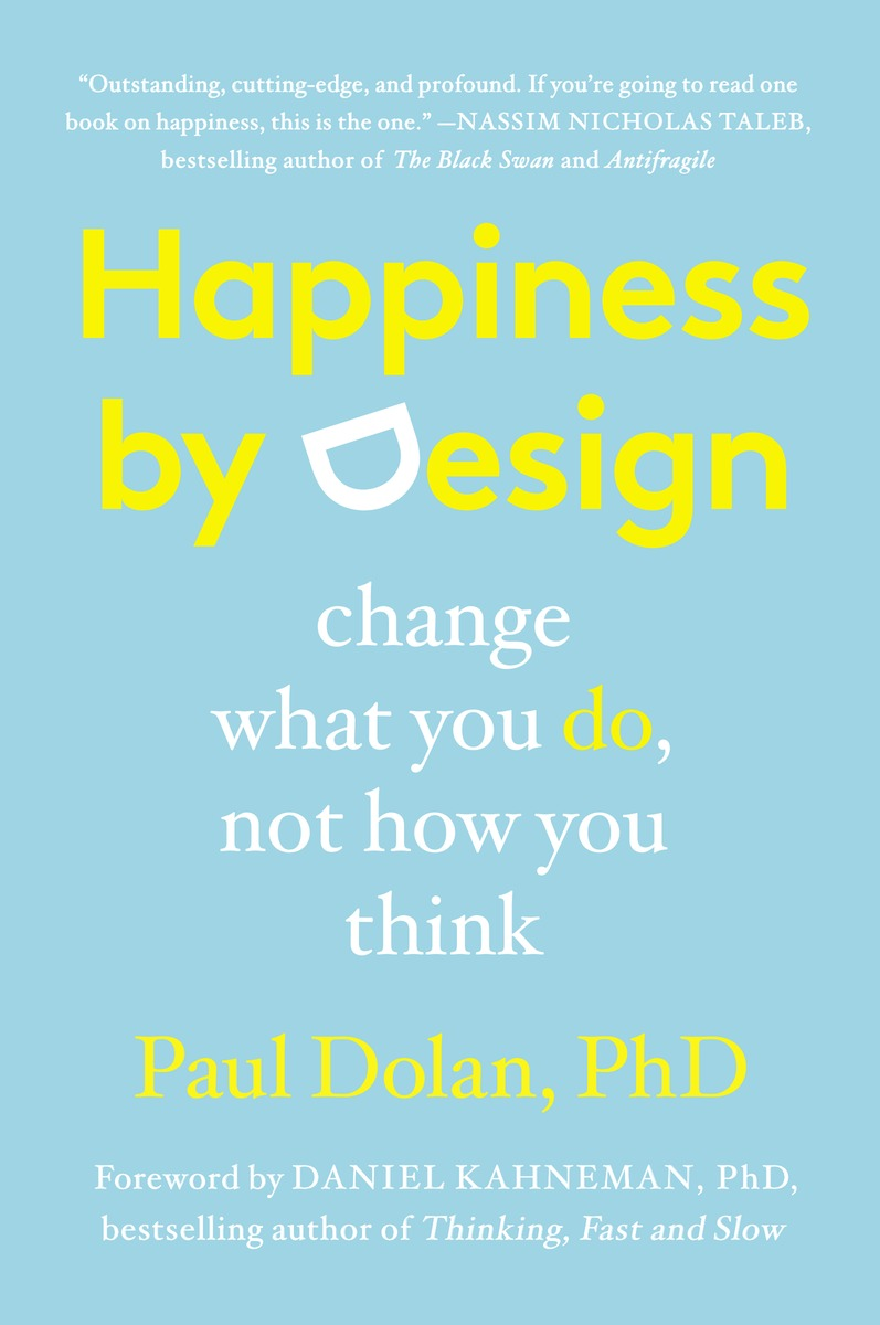 HAPPINESS BY DESIGN driven to distraction